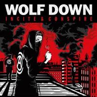 Wolf Down Incite Conspire