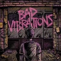 Bad Vibrations Review