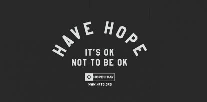 Hope For The Day It's okay not to be okay