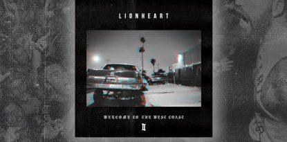 Welcome To The West Coast II Lionheart