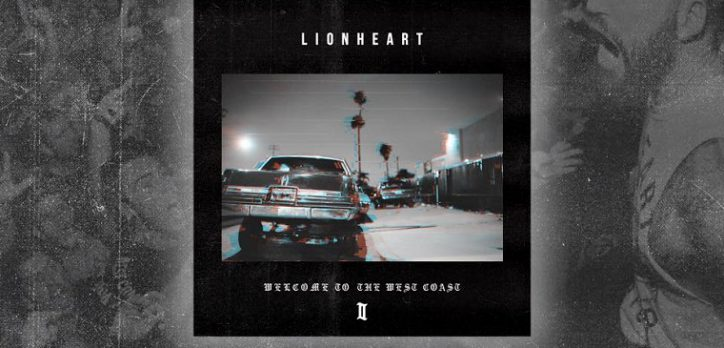 Welcome To The West Coast II Lionheart