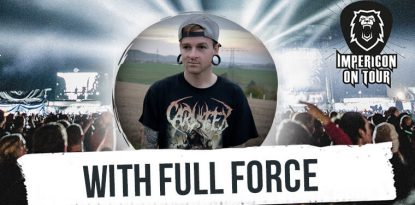 Impericon Festivalreporter With Full Force
