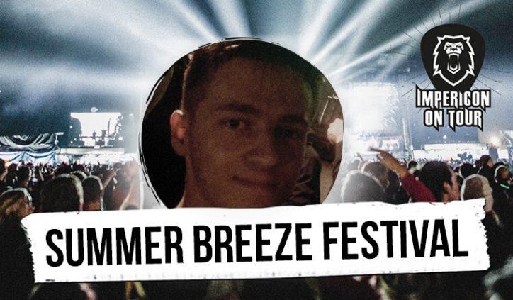 Impericon-Festivalreporter Summer Breeze