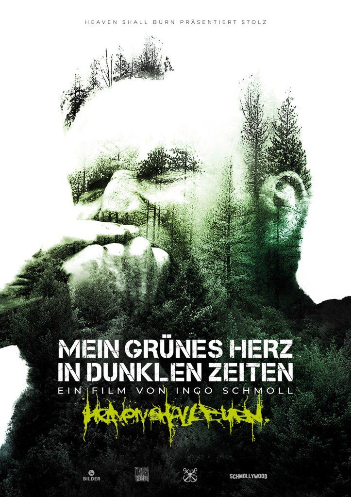 """Kinoplakat Heaven Shall Burn """"Mein grünes Herz in dunklen Zeiten"""""""