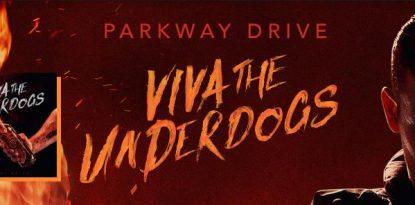 parkway drive viva the underdogs live album