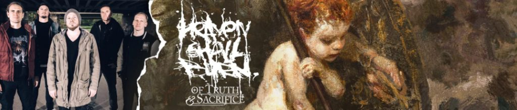 Heaven Shall Burn Of Truth And Sacrifice