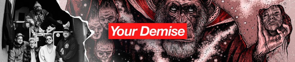 Your Demise Merch